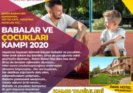 2022 Babalar ve Çocukları Kampı 1. Dönem